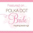 This article originally featured on Polka Dot Bride wedding blog.