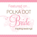 This article originally featured on Polka Dot Bride wedding blog.